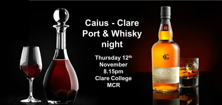 Caius and Clare Port and Whisky Night